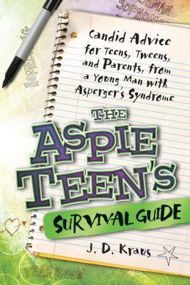 Future Horizons: The Aspie Teen's Survival Guide, J. D. Kraus