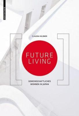 Future Living, deutsche Ausgabe, Claudia Hildner