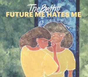 Future Me Hates Me (Vinyl), The Beths