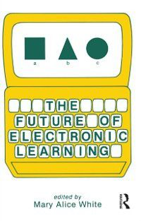 Future of Electronic Learning
