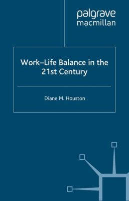 Future of Work: Work-Life Balance in the 21st Century