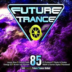 Future Trance 85 (3 CDs), Various