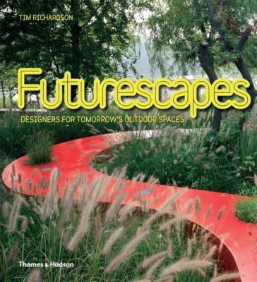 Futurescapes, Tim Richardson