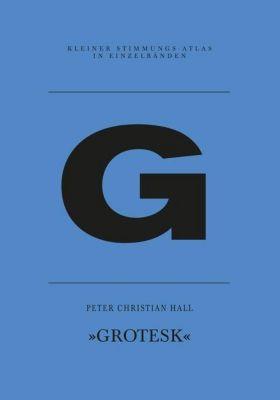 G - Grotesk - Peter Christian Hall |