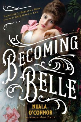 G.P. Putnam's Sons: Becoming Belle, Nuala O'Connor