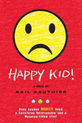 G.P. Putnam's Sons Books for Young Readers: Happy Kid!, Gail Gauthier