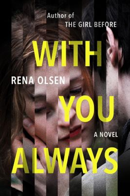 G.P. Putnam's Sons: With You Always, Rena Olsen