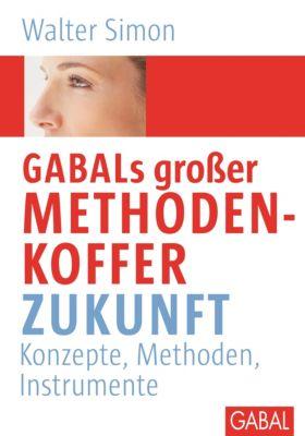 GABALs großer Methodenkoffer Zukunft, Walter Simon
