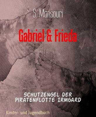 Gabriel & Frieda, S. Mansouri