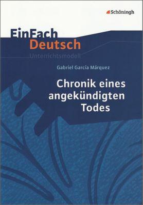 Gabriel Garcia Marquez 'Chronik eines angekündigten Todes', Gabriel García Márquez, Thomas Molitor, Claudia Pütz