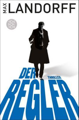 Gabriel Tretjak Band 1: Der Regler, Max Landorff