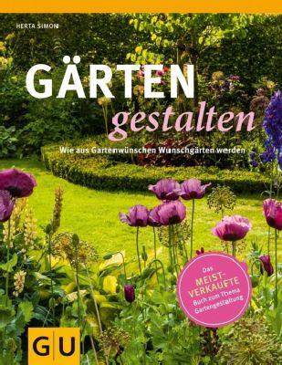 Gärten gestalten - Herta Simon  
