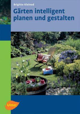 G rten intelligent planen und gestalten buch portofrei for Gartengestaltung joanna