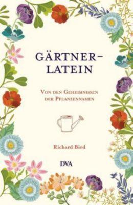 Gärtner-Latein - Richard Bird |