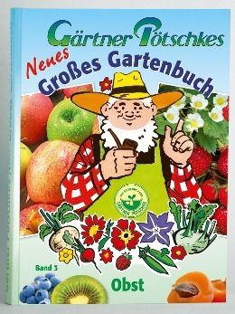 Gärtner Pötschkes Neues Großes Gartenbuch 03