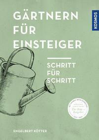 Gärtnern für Einsteiger - Engelbert Kötter pdf epub