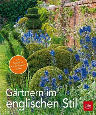 Gärtnern im englischen Stil - Kristin Lammerting |
