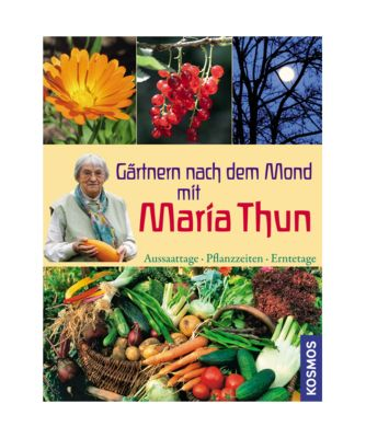 g rtnern nach dem mond mit maria thun buch. Black Bedroom Furniture Sets. Home Design Ideas