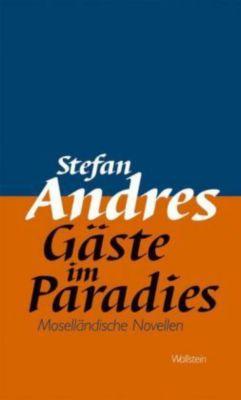 Gäste im Paradies, Stefan Andres
