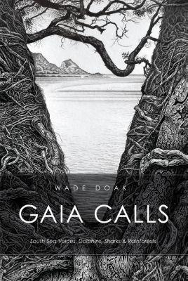 Gaia Calls, Wade Doak