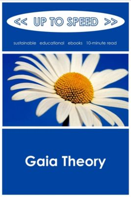 Gaia Theory, Up to Speed