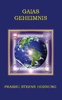 Gaias Geheimnis - Prabhu S Hornung pdf epub