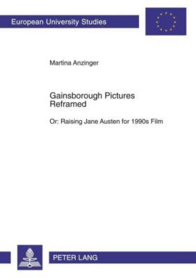 Gainsborough Pictures Reframed, Martina Anzinger