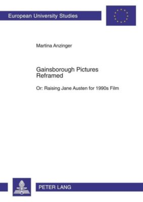 Gainsborough Pictures Reframed, Martina Anzinger