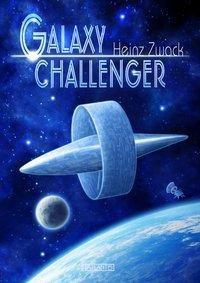 Galaxy Challenger - Heinz Zwack |