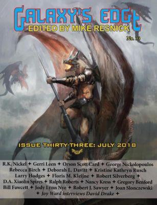 Galaxy's Edge: Galaxy's Edge Magazine: Issue 33, July 2018 (Galaxy's Edge, #33), Orson Scott Card, Nancy Kress, Robert J. Sawyer, Robert Silverberg