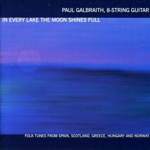 Galbraith In Every Lake, Paul Galbraith