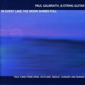 Galbraith In Every Lake, Paul Galbraith