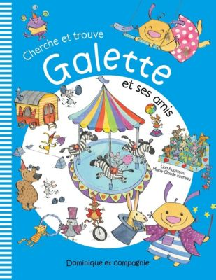 Galette et Tartine - Les émotions: Cherche et trouve Galette et ses amis, Lina Rousseau
