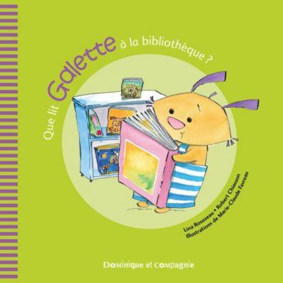 Galette et Tartine - Les émotions: Que lit Galette à la bibliothèque ?, Lina Rousseau, Robert Chiasson