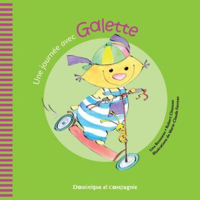 Galette et Tartine - Les émotions: Une journée avec Galette, Lina Rousseau, Robert Chiasson