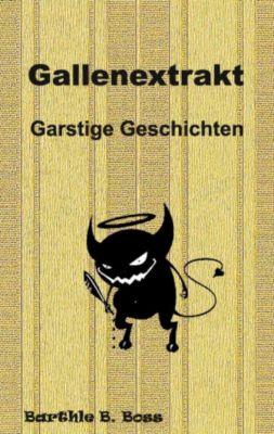 Gallenextrakt, Barthle B. Boss