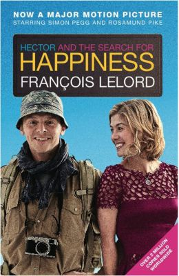 Gallic Books: Hector and the Search for Happiness, François Lelord