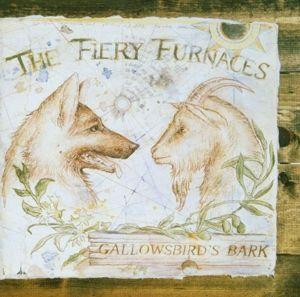 Gallowsbird'S Bark, The Fiery Furnaces