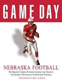 Game Day: Nebraska Football, Athlon Sports