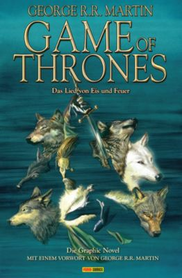Game of Thrones - Graphic Novel: Game of Thrones - Das Lied von Eis und Feuer, Bd. 1, George R. R. Martin, Daniel Abraham