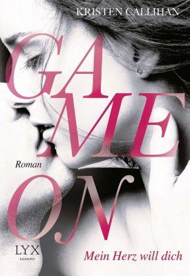 Game on - Mein Herz will dich - Kristen Callihan  