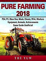 pure farming 2018 guide