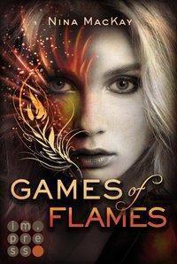 Games of Flames, Nina MacKay