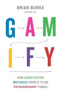 Gamify, Biran Burke