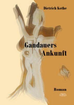 Gandauers Ankunft, Dietrich Kothe