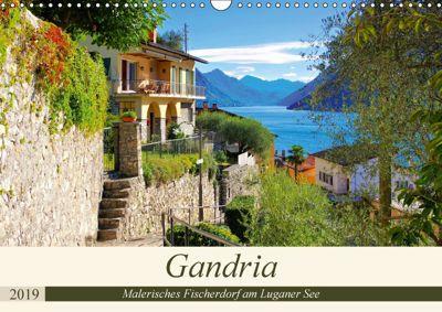 Gandria - Malerisches Fischerdorf am Luganer See (Wandkalender 2019 DIN A3 quer), k.A. LianeM, k. A. LianeM