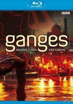 Ganges: Indiens Fluss des Lebens, Bbc