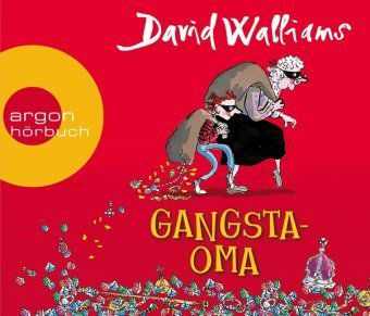 Gangsta-Oma, 3 Audio-CDs - David Walliams pdf epub