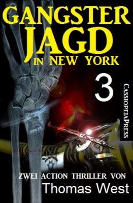 Gangsterjagd in New York 3 - Zwei Action Thriller, Thomas West