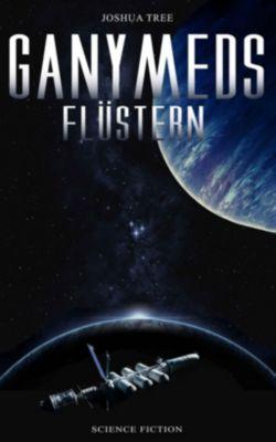Ganymeds Flüstern - Joshua Tree pdf epub
